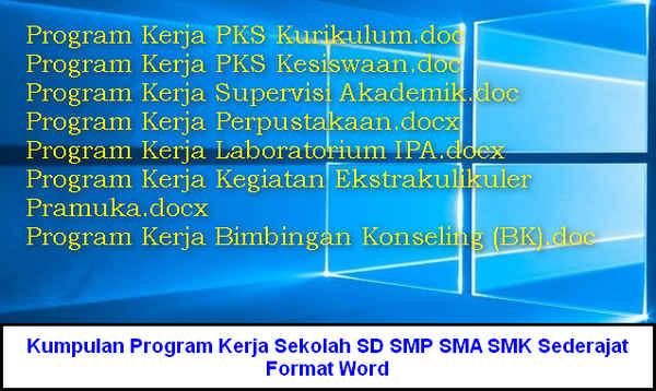 Kumpulan Program Kerja Sekolah SD SMP SMA SMK Sederajat Format Word