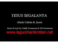 Download Lagu Yesus Segalanya - Maria Calista Ft Jason