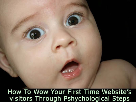 How To Loudly Wow Your First Time Website's Visitors