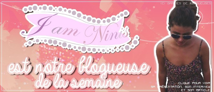 http://grainesdeblogueuses.blogspot.fr/p/blogueuse-de-la-semaine-5-iamninis.html