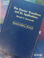 The Fourier Transform  and Its Applications,  by Ronald Bracewell, superimposed on Intermediate Physics for Medicine and Biology.