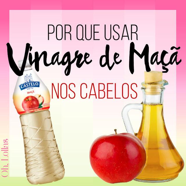 Por que usar vinagre de maçã nos cabelos? Receitas caseiras com vinagre.