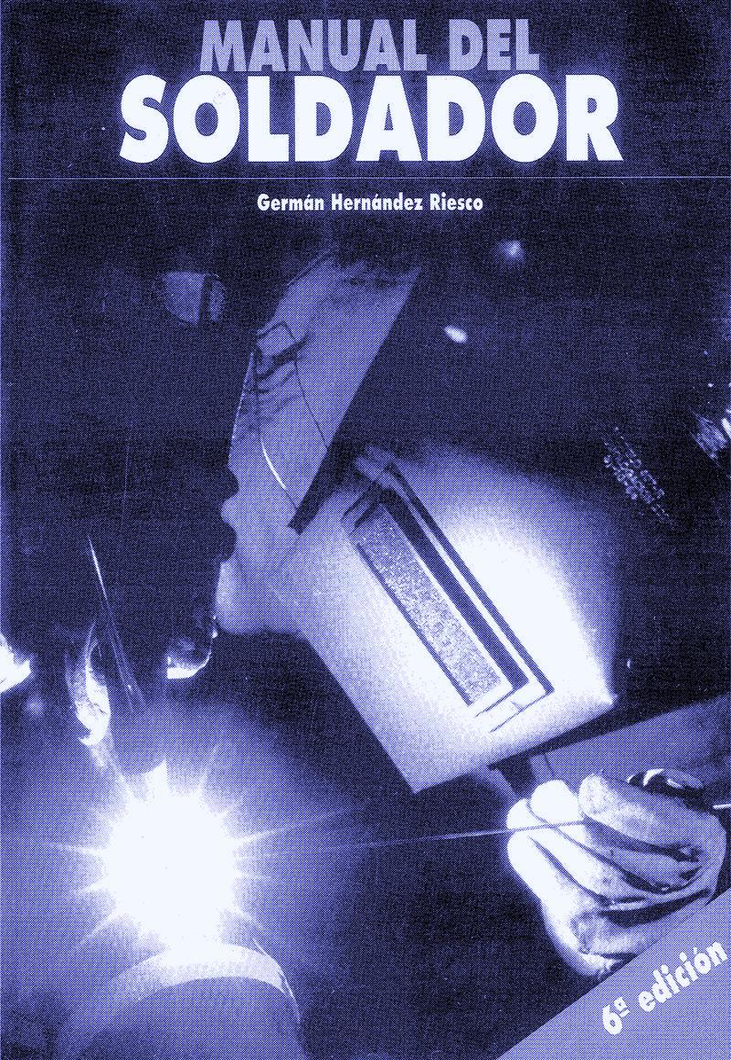Manual del soldador, 6ta Edición