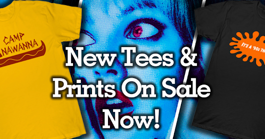 Camp Anawanna tees and Scream prints on sale now!