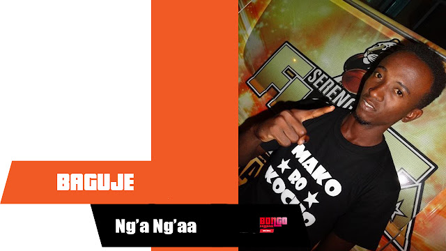 Baguje - Ng'aa Ng'aa | MP3 Download