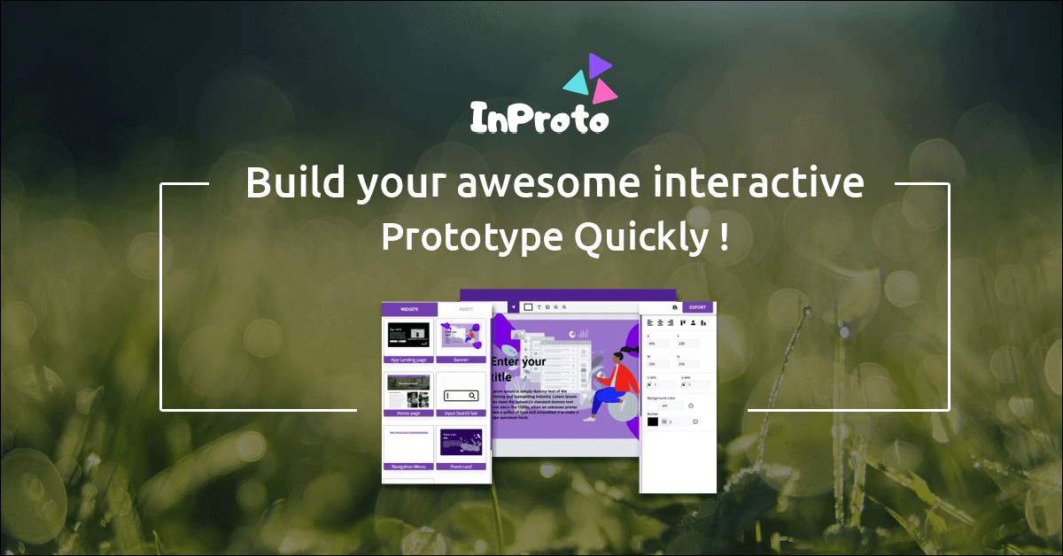 This is the tool can help you to design a beautiful and interactive UI, Prototypes, Banners, Facebook Covers, Birthday Cards etc. so in our Inproto platform we have included free UI widgets and Icons libraries as well, so anyone can just drag and drop to build their User Interface and Wireframe without any hustle. This is totally free tool, which is developed by InProto Sri Lanka. This is well user friendly All in one Wireframing  and Prototyping platform, developed first time in Sri Lanka, you can have such a benefit for using this InProto All in one Wireframing and Prototyping Platform,