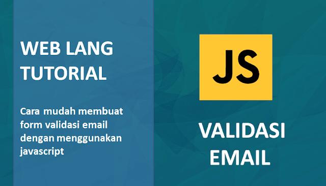 Membuat form Validasi Email Dengan Menggunakan Javascript