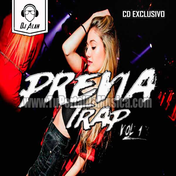 Dj Alan Previa Trap Vol. 1 (2018)