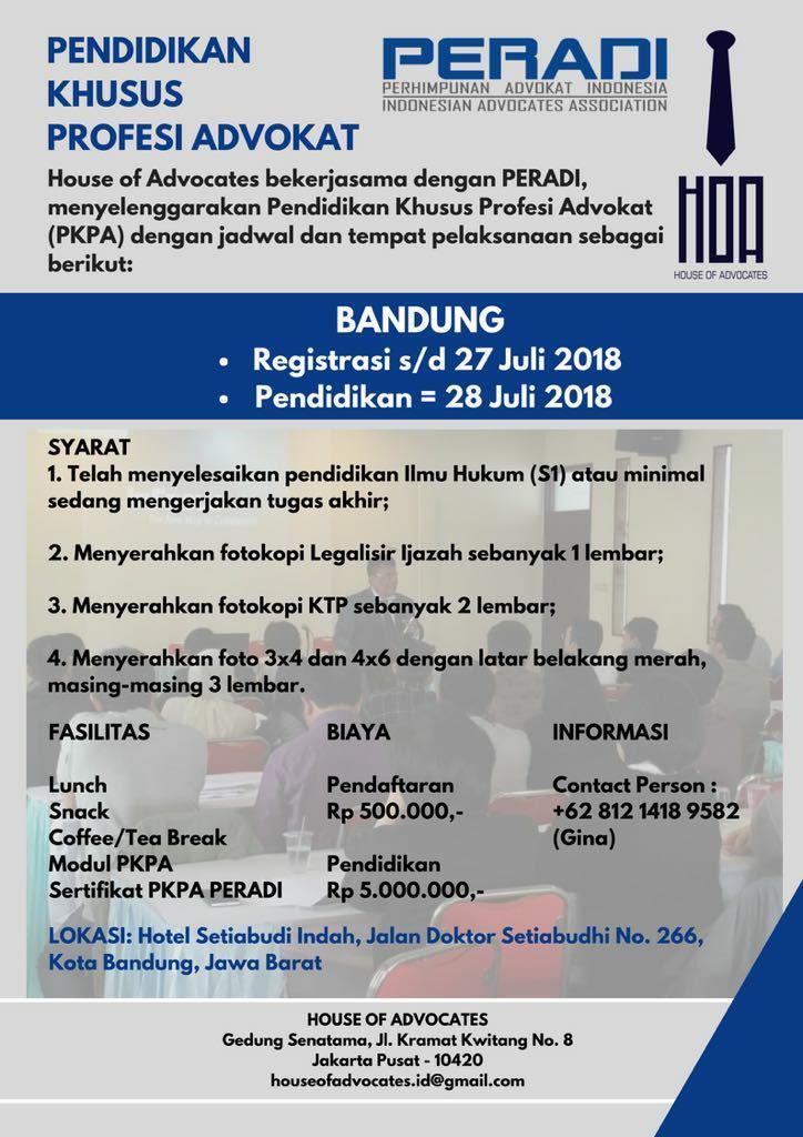 Pendidikan Khusus Profesi Advokat PERADI Bandung Juli 2018