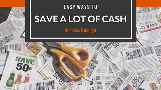 Easy Ways To Save A Lot Of Cash