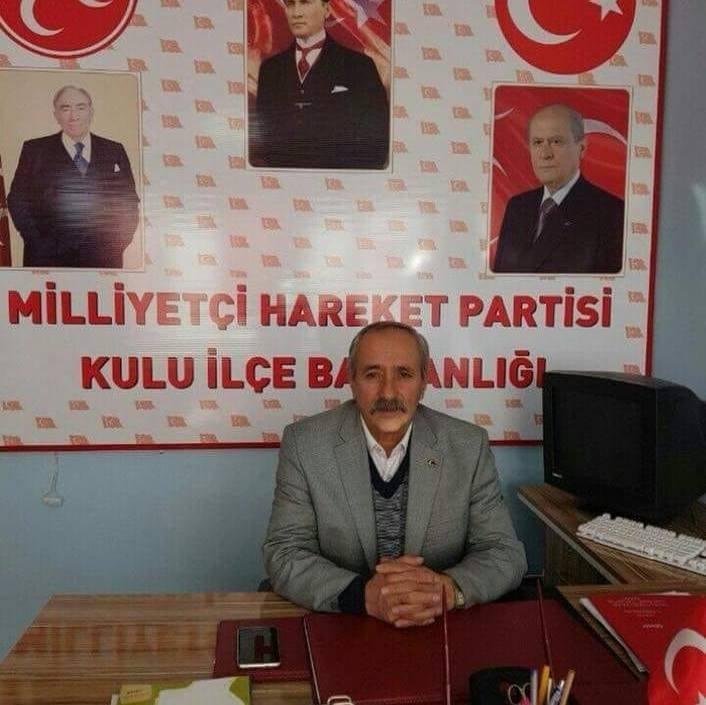 Kulu MHP İlçe Başkanı Vefat Etti