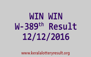 WIN WIN W 389 Lottery Results 12-12-2016