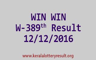 WIN WIN W 389 Lottery Results 12-12-2016