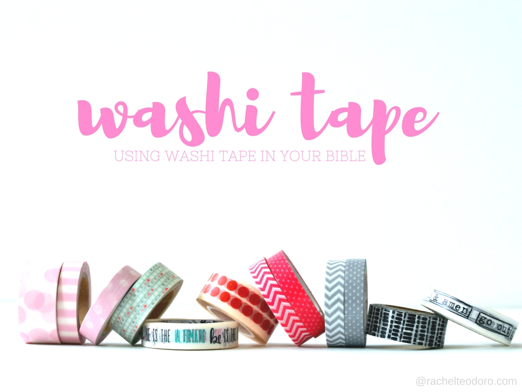 using washi tape in your bible journal rachel teodoro. Black Bedroom Furniture Sets. Home Design Ideas