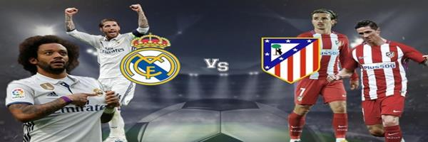 موعد مباراة  ريال مدريد واتلتيكو مدريد اليوم 15-8-2018