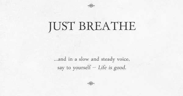 Breathe Quotes Breathe Quotes   Quotes About Relaxing | Quotes Tree Breathe Quotes