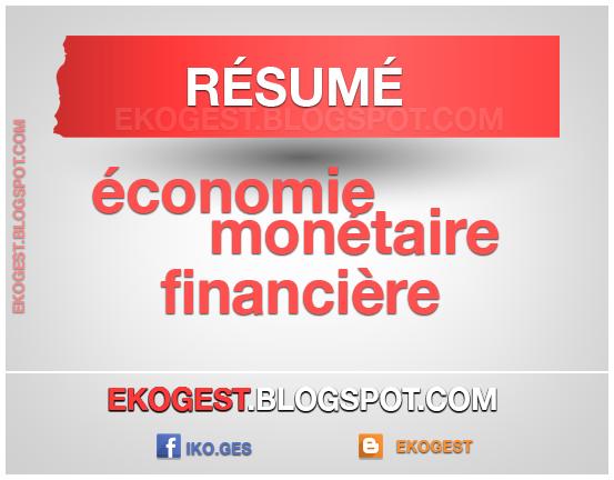 Résumé d'économie monétaire et financière