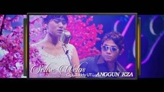 Lirik Lagu Selire Welas - Anggun KZA