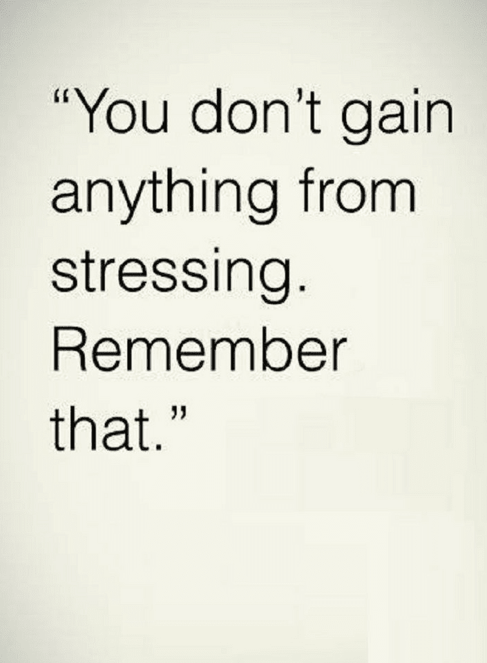 Stress Less Quotes, Stress Quotes, Stressful Situations Quotes,