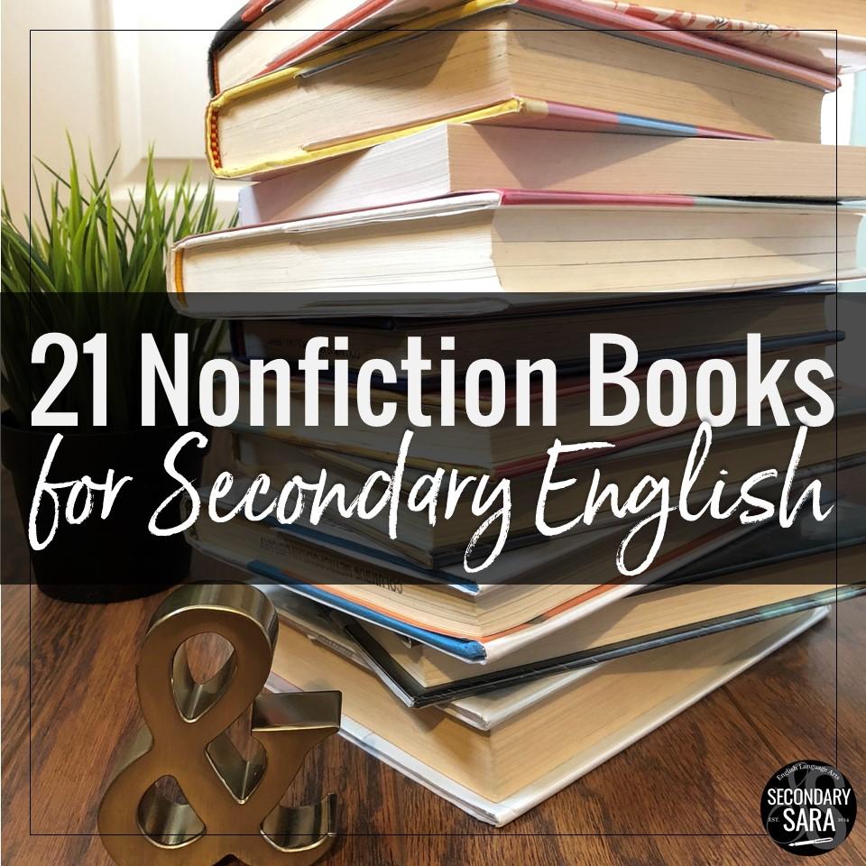 21 Nonfiction Books For Secondary Ela Classrooms Secondary Sara