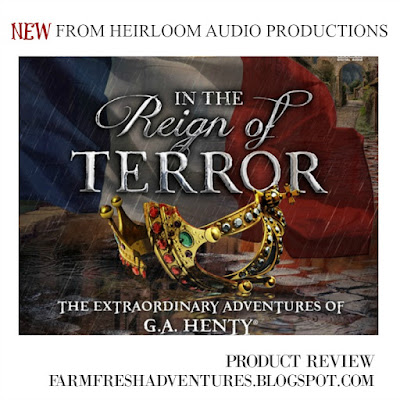 In the Reign of Terror-Heirloom Audio Productions {A review}