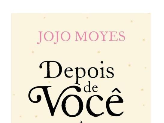 (Resenha) Depois de você - Jojo Moyes