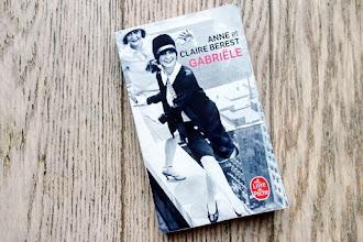 Lundi Librairie : Gabriële - Anne et Claire Berest