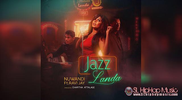 Ravi Jay, nuwandi, charitha attalage, jazz, Sinhala Rap, sl hiphop,