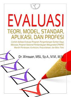 Evaluasi Teori, Model, Standar, Aplikasi dan Profesi