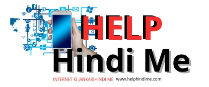 Help Hindi Me- Internet ki jankari Hindi me