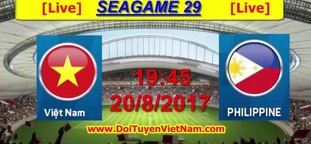 Trực tiếp SEA GAMES 29 | U22 VIỆT NAM  vs U22 PHILIPPINES | Bảng B