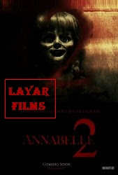 Download Film Annabelle 2 (2017) Full Movie