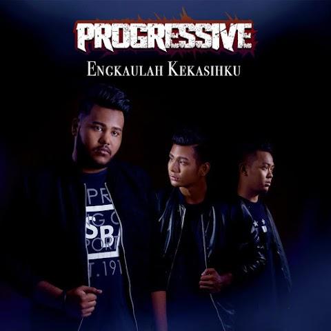 Progressive - Engkaulah Kekasihku MP3