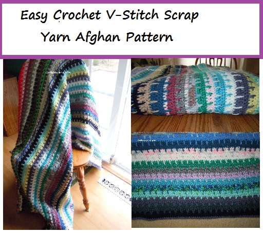 Free Crochet Pattern Easy To Crochet V Stitch Scrap Yarn Afghan