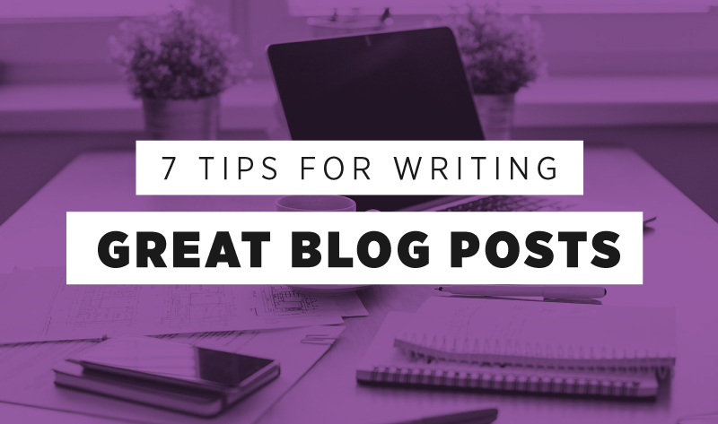 7 Awesome Tips For Writing Brilliant Blog Posts [INFOGRAPHIC]