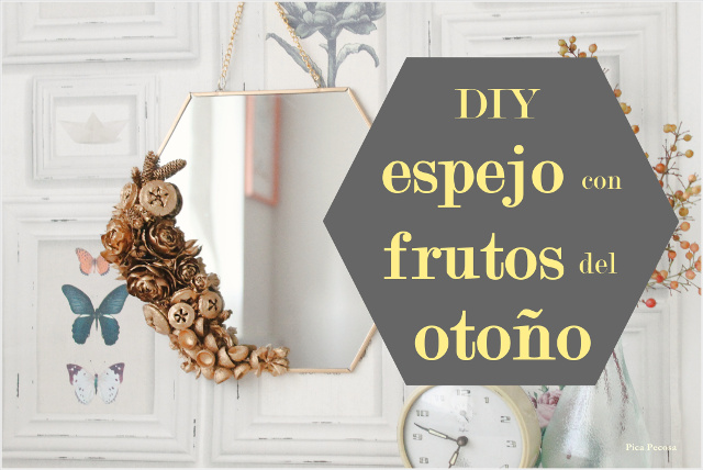 espejo-decorado-diy-frutos-otoño-pintura-spray