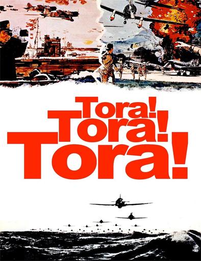 Ver Tora! Tora! Tora! (1970) Online