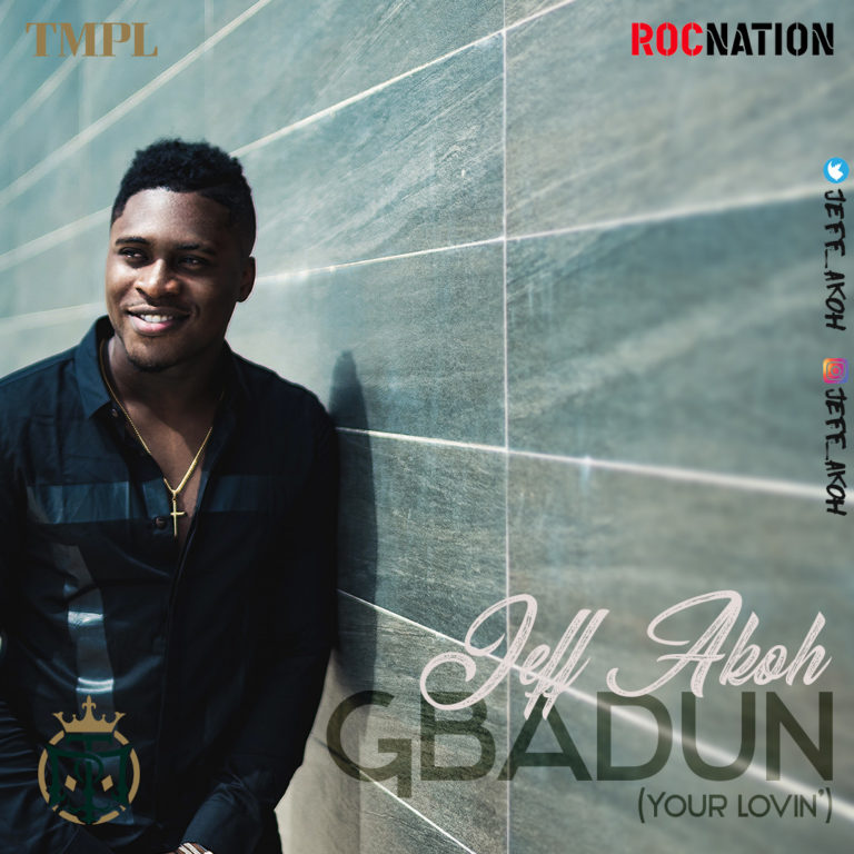 Jeff Akoh Ft. Team Salut – Gbadun ('Your Lovin') [Mp3 Song] - TEELAMFORD.COM