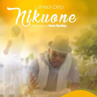 Audio - Lameck Ditto - Nikuone Mp3 Download