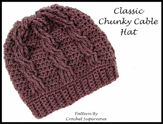 Classic Chunky Cable Hat ~Free Pattern~