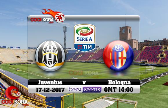 مشاهدة مباراة بولونيا ويوفنتوس اليوم 17-12-2017 في الدوري الإيطالي