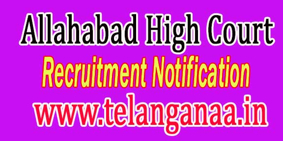 Allahabad High Court Recruitment Notification 2016