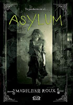 http://3.bp.blogspot.com/-kukrXTw8LWU/U4-Yga1aTjI/AAAAAAAAPxo/8EF2Ugsc0mM/s1600/Asylum-Madeleine-Roux-libro.jpg