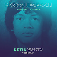 Lirik Lagu HiVi! Feat. Nikita Dompas - Persaudaraan