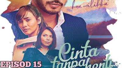 Tonton Drama Cinta Tanpa Henti Episod 15