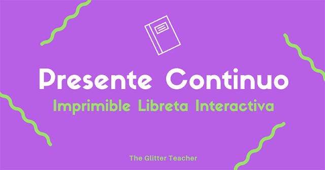 Imprimibles para libreta interactiva en el aula de inglés. Presente continuo.