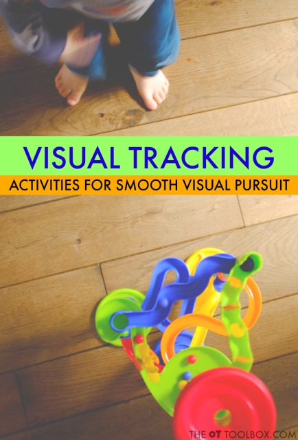 Visual tracking activites are needed for learning and everything we do! These activities to improve visual pursuits can be used in occupational therapy treatment sessions or part of vision therapy activities.