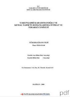 Ömer Özdamar - Yakup Kadri Karaosmanoğlu ve Kemal Tahir'in Romanlarında İttihat ve Terakki Cemiyeti