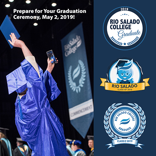 Image of a student taking a selfie at graduation, dressed in cap and gown, in front of commencement banner and stage.  Images of 2019 grad badges.  Text: Prepare for Your Graduation Ceremony, May 2, 2019!
