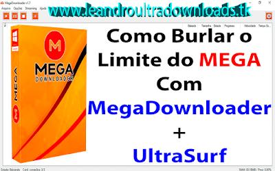 Como Burlar o Limite do MEGA Com MegaDownloader+UltraSurf Capa